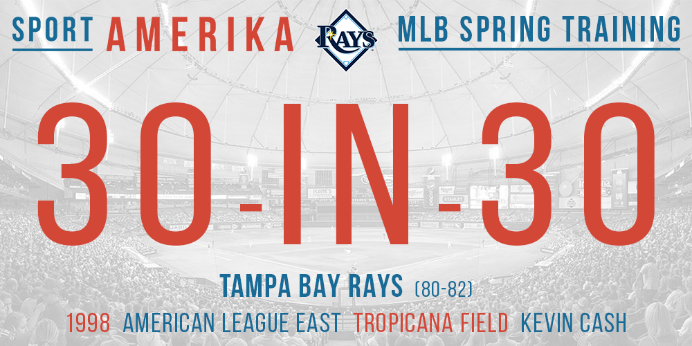 30-in-30: Tampa Bay rays